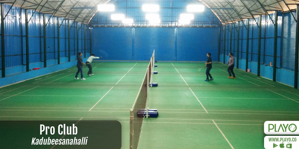 Pro Club Badminton Kadubeesanahalli