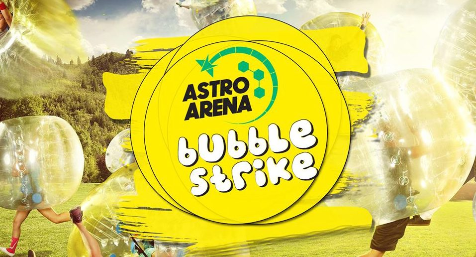 Bubble strike at Astro Arena