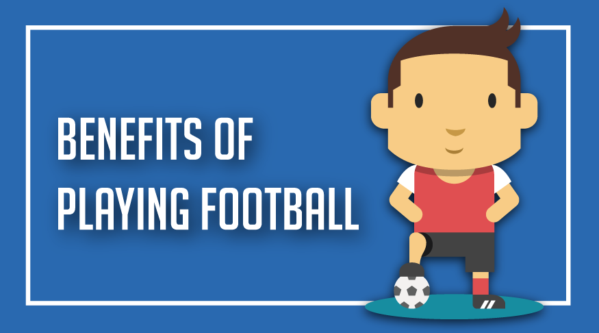 Benefits of Playing Football