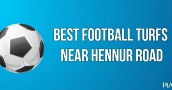 Best Football turfs near Hennur Road