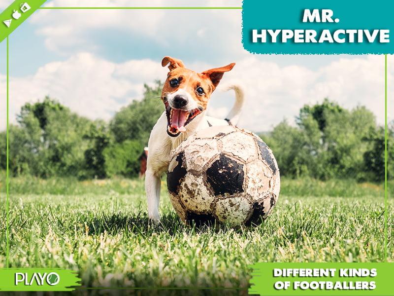 Mr. Hyperactive