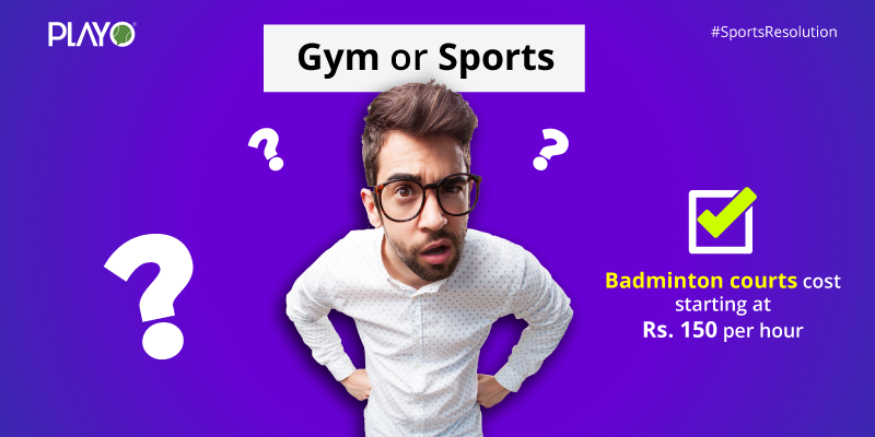 Gyms or Sports