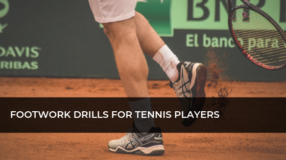 Tennis Footwork Drills