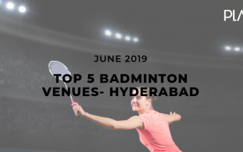 5 Top-Rated Badminton Venues In Hyderabad- June 2019