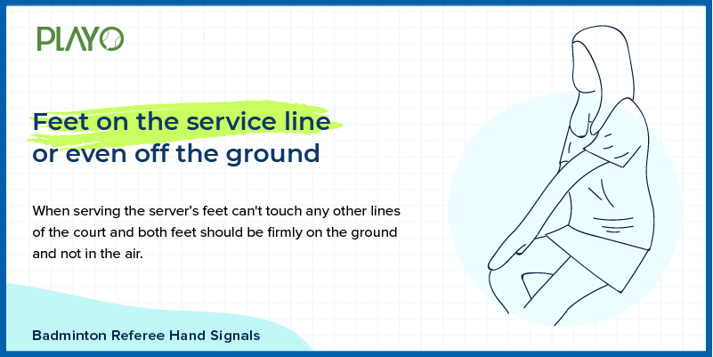 feet on the service line or off the ground