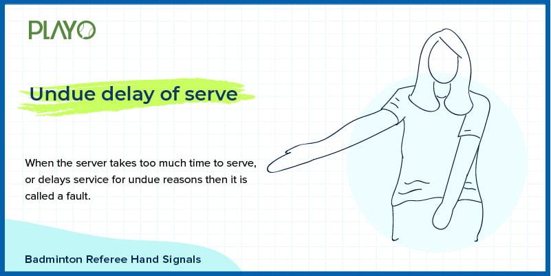 Undue delay of serve