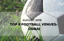 Football venues in Dubai