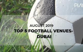 Football venues in Dubai