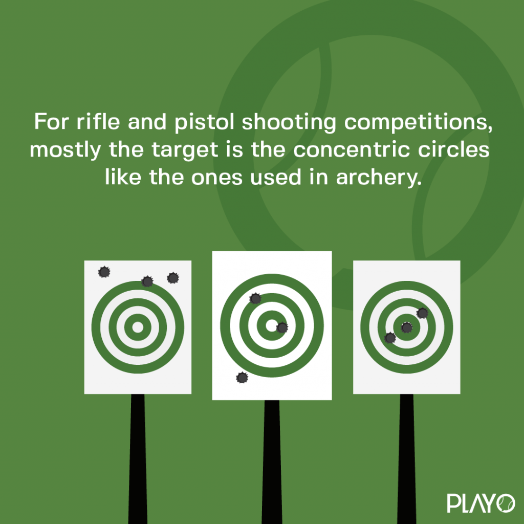 For rifle and pistol shooting competitions, mostly the target is the concentric circles like the ones used in archery.