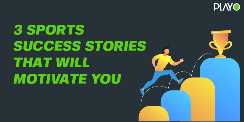 3 sports success stories